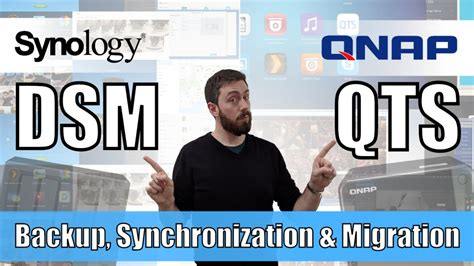 Synology DSM vs QNAP QTS - Home and Business Backup