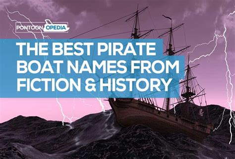 127 Pirate Boat Names: Funny & Famous Ship Names That are