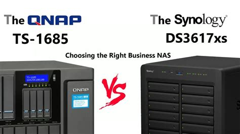 Synology Vs QNAP - The DS3617xs Vs The TS-1685