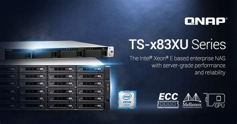 QNAP Launches the Server-grade TS-x83XU NAS Series with